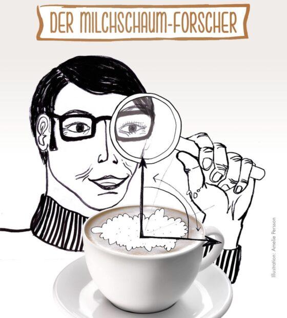 Witzige Werbeaktion von DeLonghi: unterschiedliche Milchschaumtypen wie hier: der Forscher.