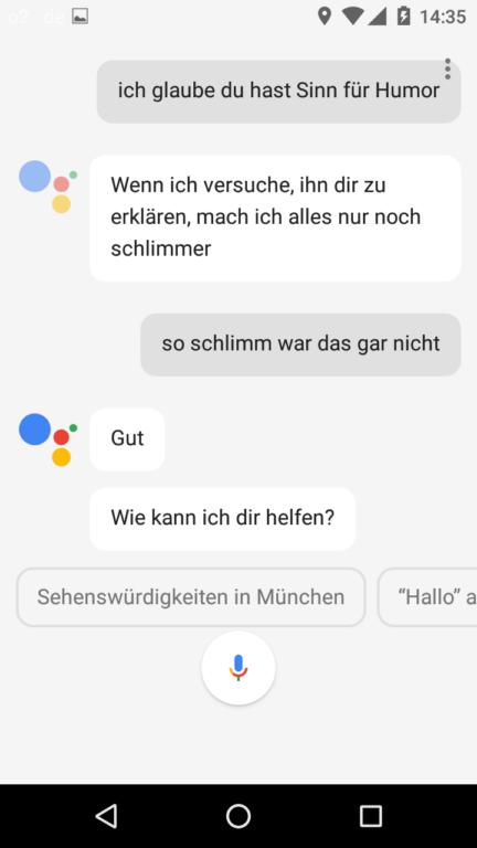 Und schnell weiter zum nächsten Thema. Gepflegte Konversation muss Google dem Assistenten noch beibringen.