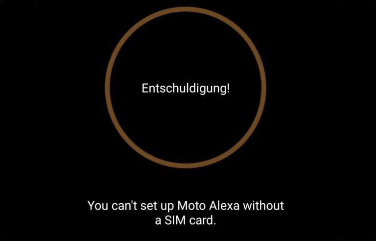 Nutzung des Moto Smart Speaker mit Alexa nur möglich, wenn eine SIM-Karte erkannt wird. Warum nur?