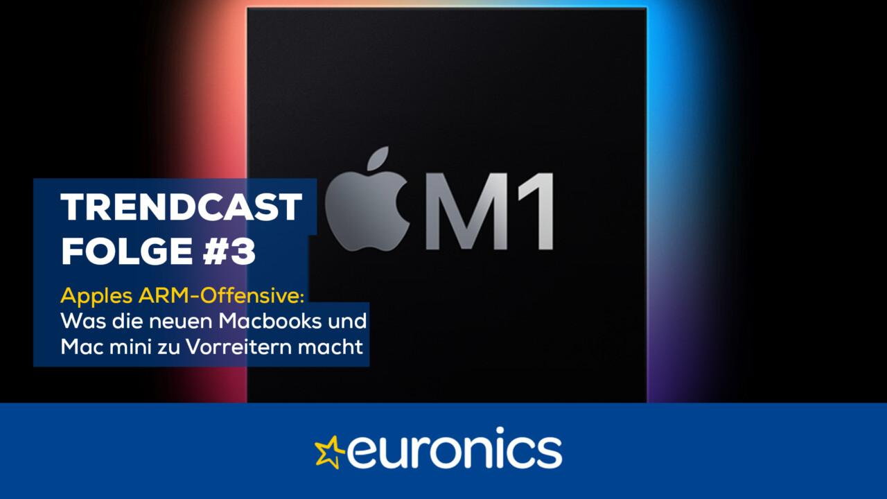 Euronics Trendcast #3: Apples ARM-Offensive