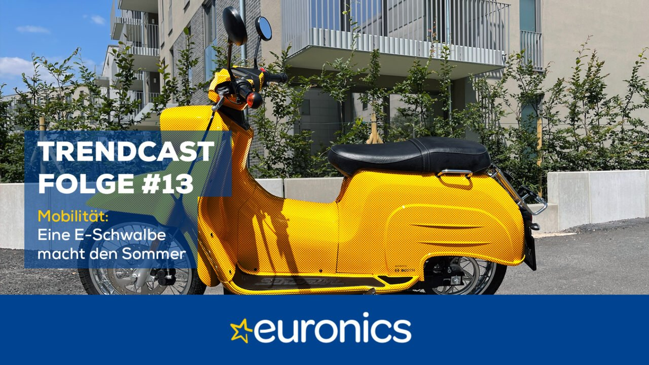 Euronics Trendcast #13: Eine E-Schwalbe macht den Sommer